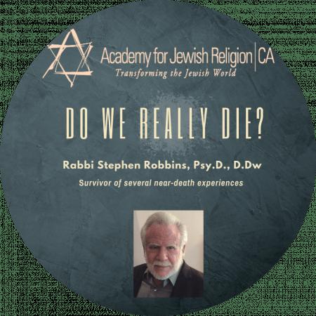 Do We Really Die?
